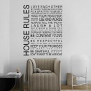 HOUSE RULES <br> Lipdukas ant sienos